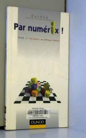 Par Numérix !