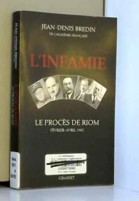 L'infamie: Le procès de Riom
