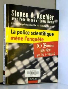 La police scientifique mène...