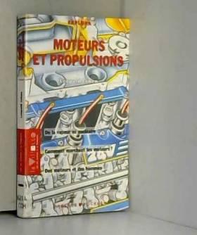 Moteurs et propulsions