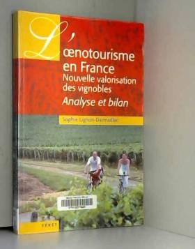 L'oenotourisme en France,...