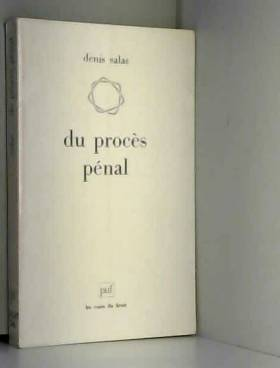 Du procès pénal