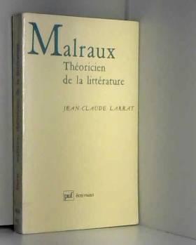 Malraux : Théoricien de la...