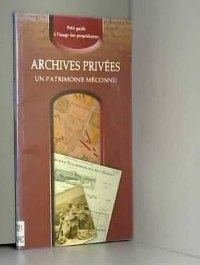 Archives privées, un...