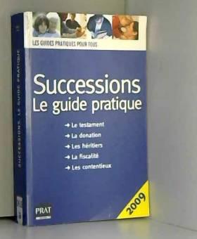 Successions 2009 : Le guide...