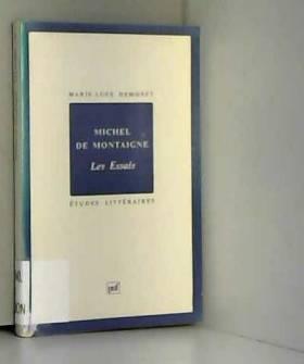 """Michel de Montaigne : """"Les..."""