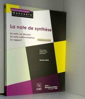 La note de synthèse :...