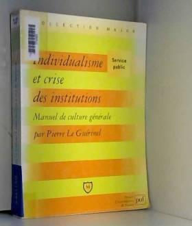 Individualisme et crise des...