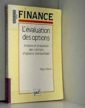 L'évaluation des options : Analyse et évaluation des contrats d'options standardisés