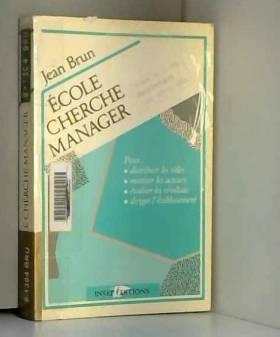 Jean Brun - Ecole cherche manager