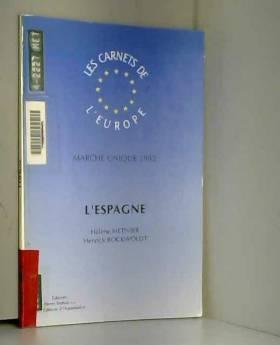 Carnet Eur N 5 - L'Espagne : marche unique 1992