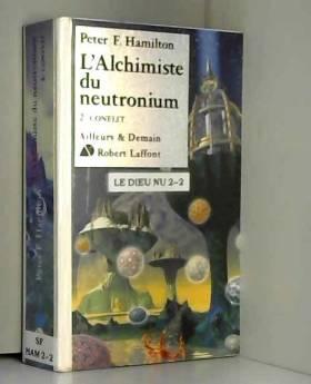L'Alchimiste du neutronium,...
