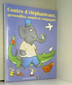 Contes d'éléphanteaux,...