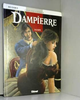 Dampierre, tome 6 : Le captif
