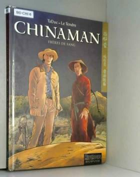 Chinaman - tome 6 - Frères...