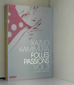 Folles passions Vol.3