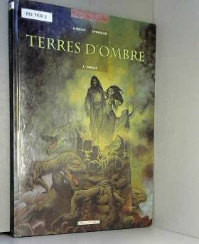 Terres d'ombre, Tome 2 :...