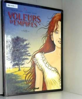 Voleurs d'Empires, Tome 7 :...