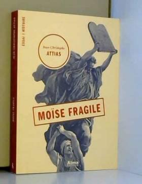 Moïse fragile