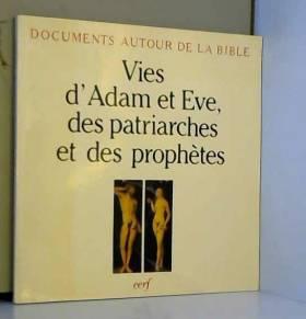 Vies d'Adam et Eve, des...
