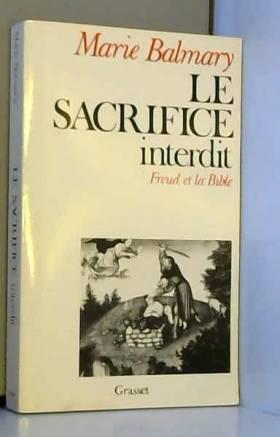 LE SACRIFICE INTERDIT....