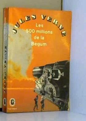 Les 500 millions de la bégum