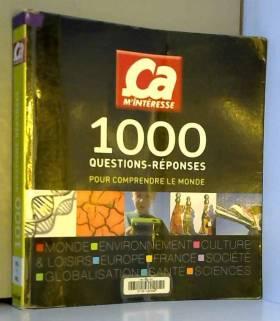 1000 questions-réponses :...