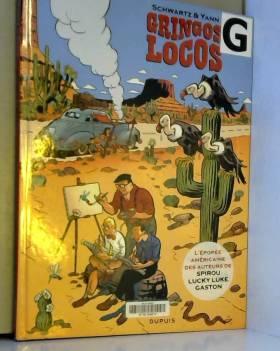 Gringos Locos - tome 1 -...