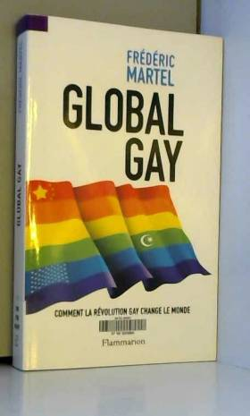 Global Gay : Comment la...