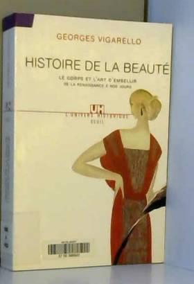 Histoire de la beauté : Le...