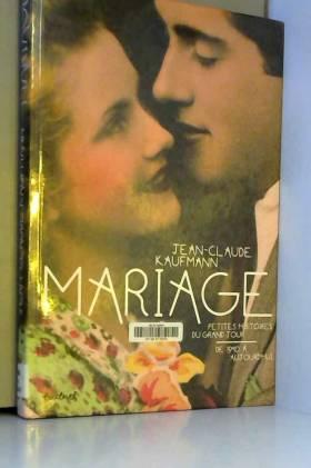 Mariage, petites histoires...