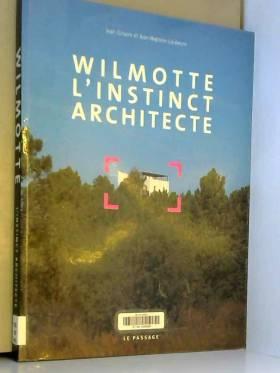 Wilmotte, l'instinct...