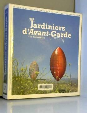 Jardiniers d'Avant-garde :...