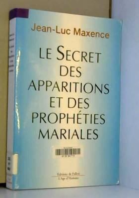 Le secret des apparitions...