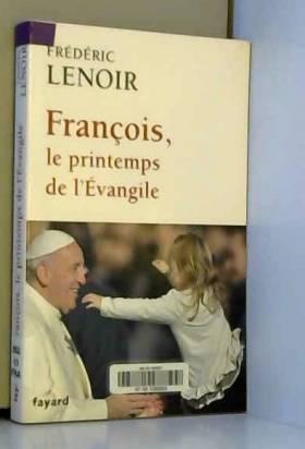 François, le printemps de...