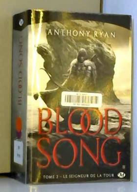 Blood Song, T2 : Le...