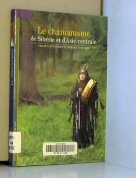 Le chamanisme de Sibérie et...