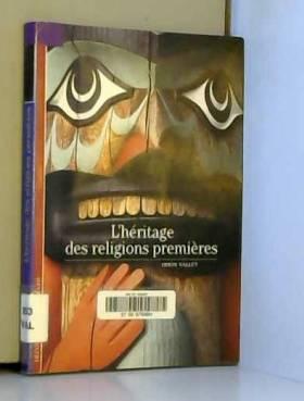 L'Héritage des religions...