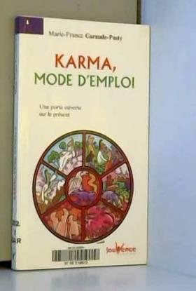Karma, mode d'emploi : Une...