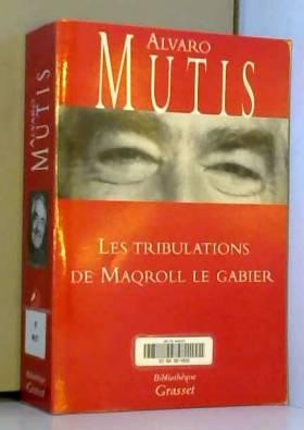 Les Tribulations de Maqroll...