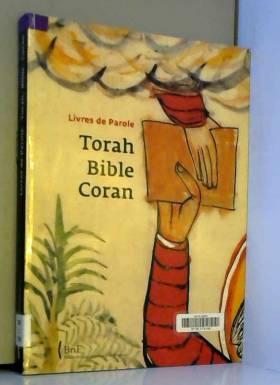 Torah, Bible, Coran :...