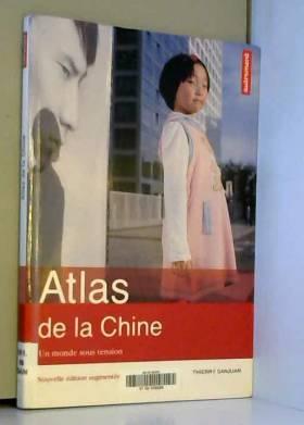 Atlas de la Chine : Un...