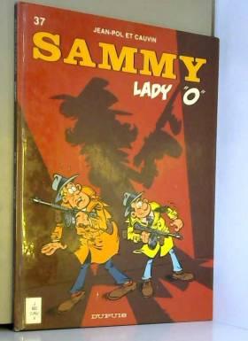 """Sammy, tome 37 : Lady """"O."""""""