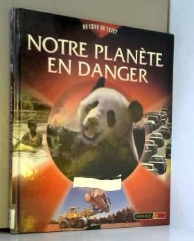 Notre planète en danger