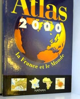 Atlas 2000. La France et le...