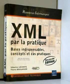 XML par la pratique - Bases...