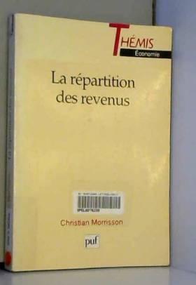 Christian Morrisson - La répartition des revenus