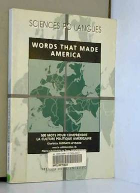 Words That Made America :...