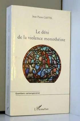 Le déni de la violence...