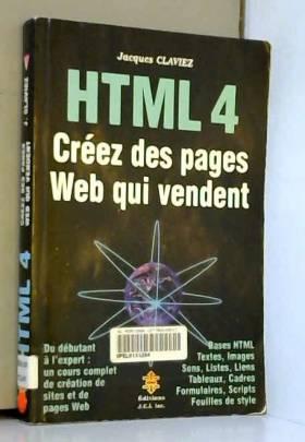 HTML 4. Créez des pages Web...